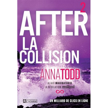 La collision, Tome 2, After