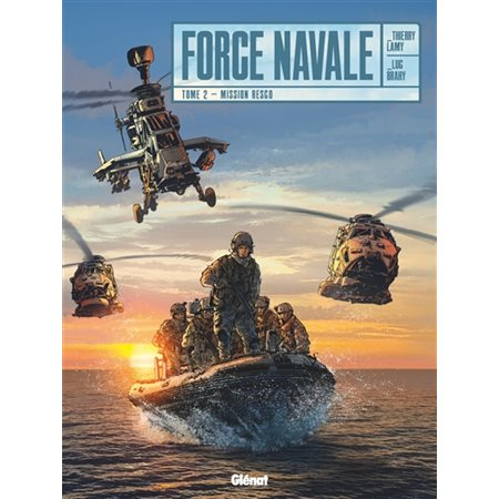 Mission Resco, Tome 2, Force navale